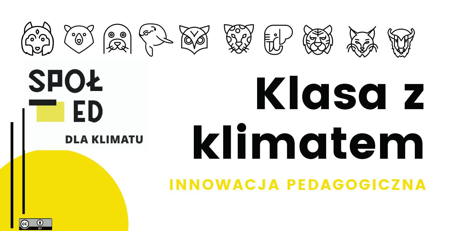 Napis: Klasa z klimatem. Innowacja pedagogiczna